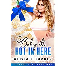 Baby, It's Hot In Here (Curves for Christmas Book 3)
