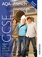 AQA GCSE French 2nd edition Foundation Student Book by Unknown(2014-11-01)