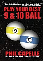 Play Your Best 9 & 10 Ball