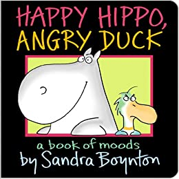 [Boynton, Sandra]のHAPPY HIPPO, ANGRY DUCK (English Edition)