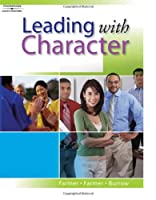 Leading With Character (Learn and Earn Project)