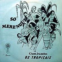 Conjunto Os Tropicais - Só Merengue Vol. 2