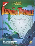 The Bermuda Triangle: Secrets of the Devil's Triangle (Call of Cthulhu Roleplaying Game)