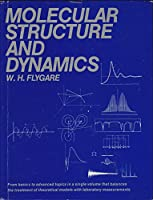 Molecular Structure and Dynamics