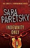 Indemnity Only: V.I. Warshawski 1 (The V.I. Warshawski Series) (English Edition)
