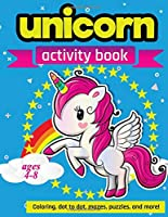 Unicorn Activity Book: For Kids Ages 4-8 | 100 pages of Fun Educational Activities for Kids | coloring, dot to dot, mazes, puzzles, word search, and more!  8.5 x 11 inches