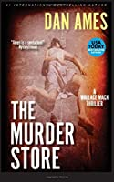 The Murder Store (Wallace Mack Thrillers)
