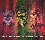 Lucio Fulci's Gates Of Hell Trilogy (Original Soundtrack)