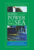 Food Power from the Sea: The Seaweed Story