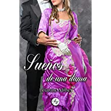 Sueños de una dama (Spanish Edition)