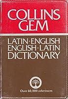 Collins Gem Latin Dictionary: Latin English English Latin (Gem Dictionaries)