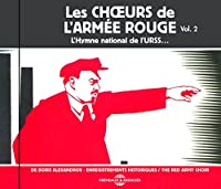 Les Chceurs De L'armee Rouge, Vol. 2