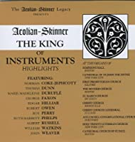 Aeolian-Skinner: The King of Instruments, Highlights (2010-05-03)