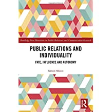 Public Relations and Individuality: Fate, Influence and Autonomy