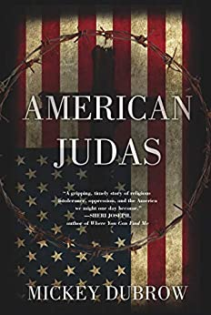American Judas by [Dubrow, Mickey]