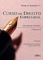 Curso de Direito Empresarial. Títulos de Crédito - Volume 2