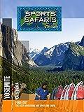 Sports Safaris - Yosemite - California