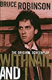 Withnail and I (Bloomsbury Film Classics)