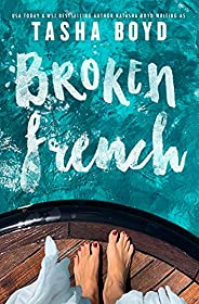 Broken French: A widowed, billionaire, single dad romance