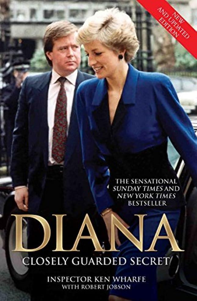 アスレチックアブセイ変なDiana - Closely Guarded Secret - New and Updated Edition (English Edition)
