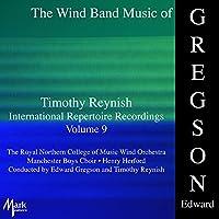Wind Band Music of Edward Gregson