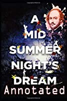 A Midsummer Night's Dream: Annotated Edition