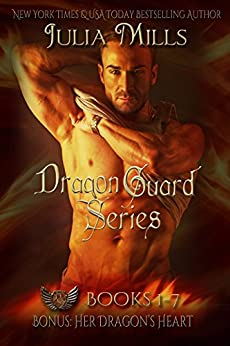 The Dragon Guard Series Box Set: (Books 1-7) by [Mills, Julia]