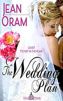The Wedding Plan (Veils and Vows Book 3) by [Oram, Jean]