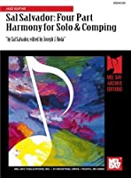 Sal Salvador: Four Part Harmony for Solo & Comping: Jazz Guitar by Sal Salvador(1988-01-01)