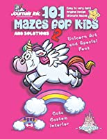101 Mazes For Kids 2: SUPER KIDZ Book. Children - Ages 4-8 (US Edition). Cartoon Flying Goofy Unicorn, Pink w custom art interior. 101 Puzzles w solutions - Easy to Very Hard learning levels -Unique challenges and ultimate mazes book for fun activity time (Superkidz - Unicorn 101 Mazes for Kids)
