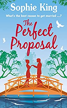 The Perfect Proposal (Neighbours Book 1) by [King, Sophie]