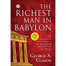 The Richest Man in Babylon by George S. Clason: 9789387669369
