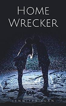 Home Wrecker by [Juan, Jennifer]