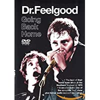 Dr Feelgood Going Back Home