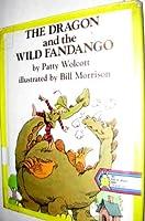 The Dragon and the Wild Fandango