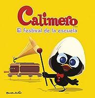 Calimero. El festival de la escuela