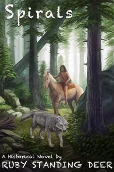 Spirals (Shining Light's Saga Book 2) by [Deer, Ruby Standing]
