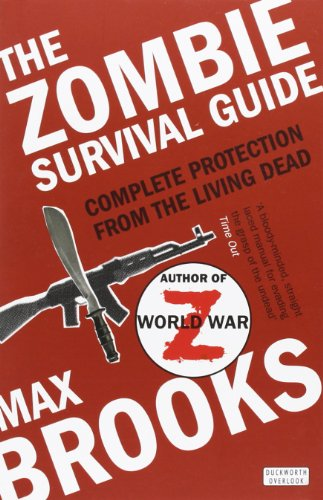 Download The Zombie Survival Guide: Complete Protection from the Living Dead 071563318X