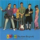 LISTEN!BARBEE BOYS 4(紙ジャケット仕様)