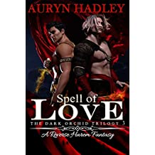 Spell of Love (The Dark Orchid Book 3)