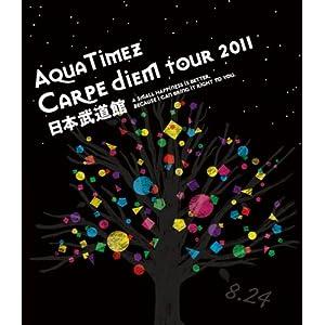 "Aqua Timez ""Carpe diem Tour 2011"" 日本武道館 [Blu-ray]"