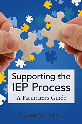 Download Supporting the IEP Process: A Facilitator's Guide 1598571141