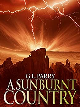 A Sunburnt Country by [Parry, Guy]