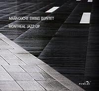 Montreal Jazz-Up
