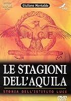 Le Stagioni Dell'Aquila [Italian Edition]