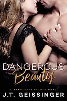Dangerous Beauty by [Geissinger, J.T.]