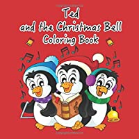 Ted and the Christmas Bell Coloring Book