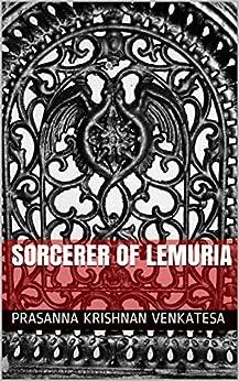 Sorcerer of Lemuria by [KRISHNAN VENKATESA, PRASANNA]