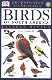 Handbooks: Birds of North America: East: The Most Accessible Recognition Guide (DK Smithsonian Handbook)