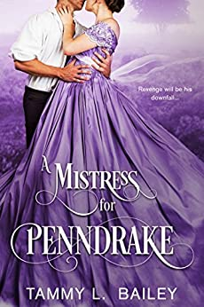 A Mistress for Penndrake by [Bailey, Tammy L.]